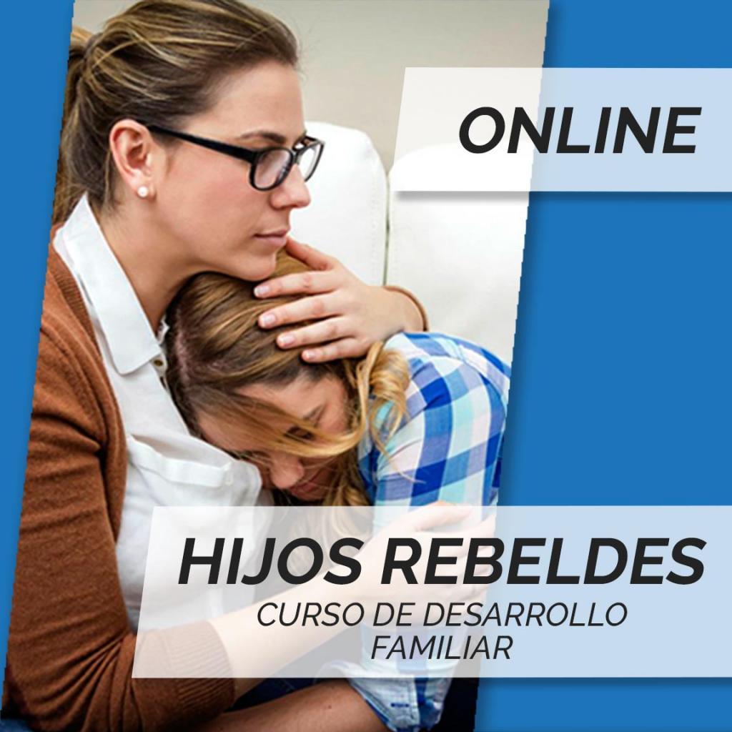 TODO EL AÑO - CURSO ONLINE - HIJOS REBELDES